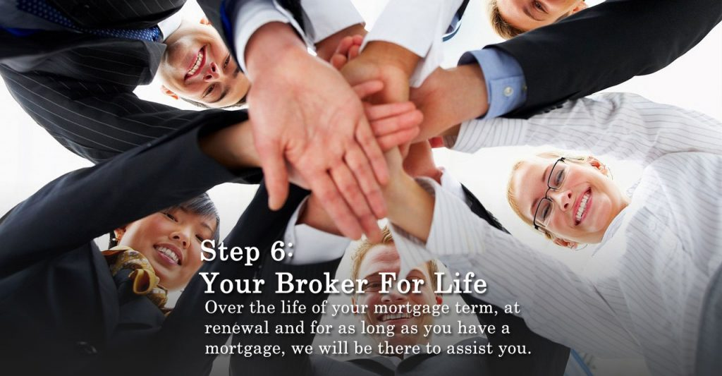 Step 6 Your Broker For Life